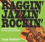 Raggin' Jazzin' Rockin'