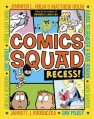 Comics Squad Recess