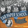 Girl from the Tar Paper School