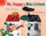 Mr. Happy & Miss Grimm