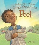 Remarkable story of Geo. Moses Horton Poet
