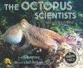 Octopus Scientists