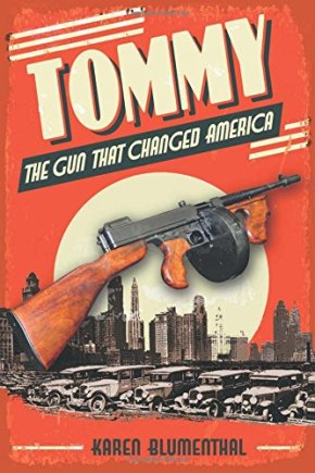 Tommy the gun that changed America