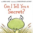 Can I tell you a secret