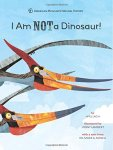 I Am NOT a Dinosaur