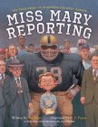 miss-mary-reporting