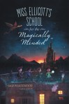 miss-ellicotts-school-for-the-magically-minded