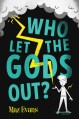 who-let-the-gods-out